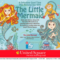 Read more about United Square The Little Mermaid's Tale Activities & Promotions 6 - 17 Aug 2015