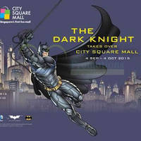 City Square Mall The Dark Knight Promotions & Activities 4 Sep - 4 Oct 2015