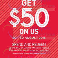 Read more about Wisma Atria Spend $50 & Get $50 Vouchers 21 - 30 Aug 2015