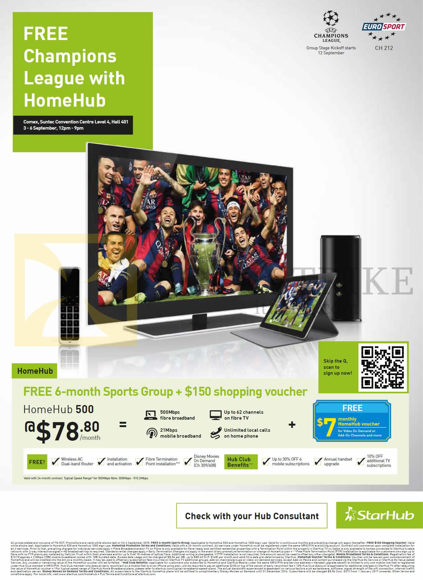 HomeHub 500, Free 6-month Sports Group, 150 dollar shopping voucher