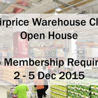 FairPrice Warehouse Club Open House (NO Membership Required) 2 - 8 Dec 2015