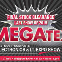 Read more about Megatex Electronics & I.T Expo Show @ Singapore Expo 18 - 27 Dec 2015