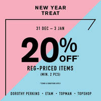 Read more about Topshop, Topman, Dorothy Perkins & Etam 20% Off 31 Dec 2015 - 3 Jan 2016