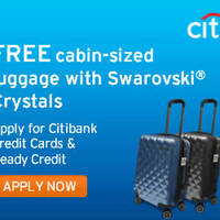 Read more about Citibank Credit Cards Apply & Get FREE Cabin-Sized Luggage with Swarovski Crystal From 1 Feb 2016
