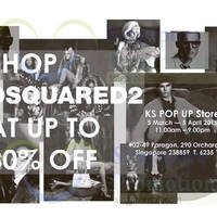Read more about Dsquared2 Up To 80% Off @ Paragon 5 Mar - 5 Apr 2016