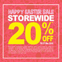 Read more about OG 20% OFF Storewide Promo 24 - 27 Mar 2016