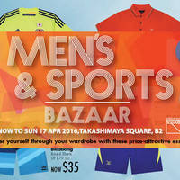 Read more about Takashimaya Men's & Sports Bazaar 30 Mar - 17 Apr 2016