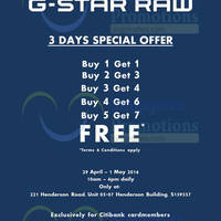 G-Star RAW will be having a 3 Days Special Offer from 29 Apr to 1 May 2016 at Henderson Building