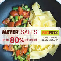 Read more about Meyer Sale Up to 80% Off @ Big Box 28 Mar - 3 Apr 2016