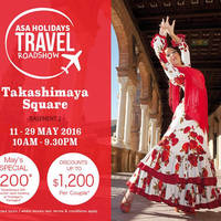 Read more about ASA Holidays Travel Roadshow at Takashimaya from 11 - 29 May 2016