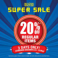 Read more about BHG 20% Off Storewide Super Sale from 13 - 15 May 2016