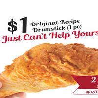 "Get 1pc KFC original recipe chicken (drumstick) at only $1 when you quote ""$1 KFC O.R."" with any meal purchase at the counters"
