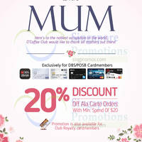 Here's to the noblest occupation in the world, O'Coffee Club would like to thank all mothers out there with a special 20% off promotion, exclusively for DBS/POSB Cardmembers
