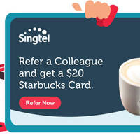 Refer a Colleague to Singtel CIS and get a $20 Starbucks Card.