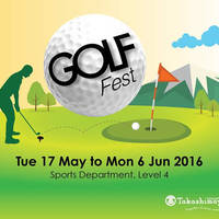 Read more about Takashimaya Golf Fest from 17 May - 6 Jun 2016