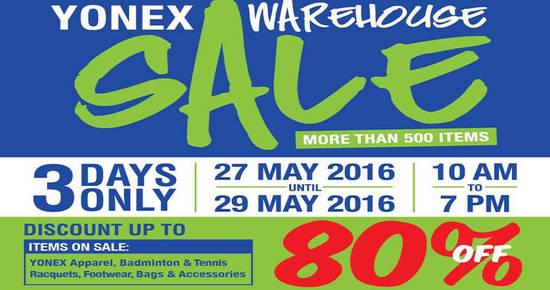 Yonex Warehouse Sal Feat 24 May 2016