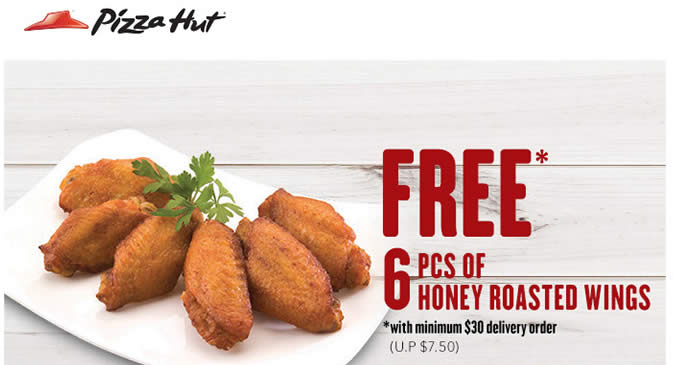 ... Hut Delivery: Free 6pcs Honey Roasted Wings from 21 – 31 Jul 2016