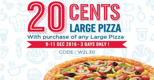 Domino's Pizza offers the second large pizza for 20 cents only from 9 – 11 Dec 2016