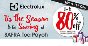 Save up to 80% off Electrolux home appliances at SAFRA Toa Payoh from 10 – 11 Dec 2016