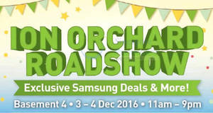 Starhub Samsung roadshow at ION Orchard from 3 – 4 Dec 2016