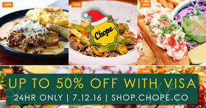 The Chope Shop 24hr FLASH sale – Save up to 50% off Chope vouchers at selected restaurants for Visa cardholders on 7 Dec 2016