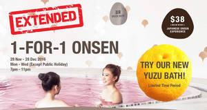 Yunomori Onsen & Spa's 1-for-1 promotion is back by popular demand at Kallang Wave (Mon – Wed) from 28 Nov – 28 Dec 2016