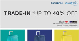 Samsonite offers up to 40% off selected models when you trade-in from 20 Jan 2017