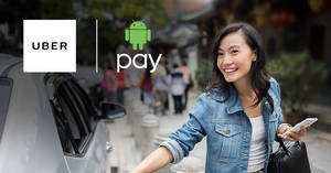 Save 50% off ten Uber rides when you pay with Android Pay from 16 – 31 Jan 2017