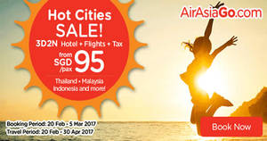 Air Asia Go offers 3D2N Hotel+Flights+Taxes packages fr $95/pax for travel up to Apr 2017. Book from 20 Feb – 5 Mar 2017