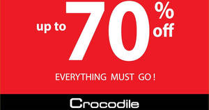 Crocodile up to 70% off moving out sale at The Verge from 21 Feb – 31 Mar 2017