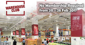 FairPrice Warehouse Club: Open House – NO Membership Required from 20 – 28 Feb 2017