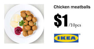 IKEA Restaurants to offer chicken balls at $1/10pcs from 6 – 12 Mar 2017