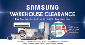 Samsung warehouse clearance at Courts Megastore from 24 – 26 Feb 2017