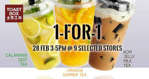 Toast Box offers 1-for-1 on their new Tea Series beverages at 9 selected outlets (3pm – 5pm) on 28 Feb 2017