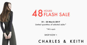 Charles & Keith is running a 48hr online FLASH sale. Enjoy up to 65% off selected items from 21 – 22 Mar 2017
