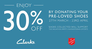 Clarks: Trade-in your old shoes (ANY brand) & enjoy 30% OFF new Clarks shoes from 27 Mar – 23 Apr 2017