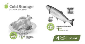 Cold Storage 4-days deals: Salmon, BBQ Chicken & more valid from 2 – 5 Mar 2017