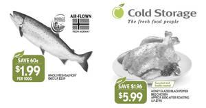 Cold Storage 4-days deals: Salmon, BBQ Chicken & more valid from 30 Mar – 2 Apr 2017