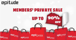 EpiCentre Epitude private sale offers discounts of up to 90% off on Friday, 31 Mar 2017