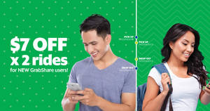Grab: $7 off GrabShare rides for first-time GrabShare users from 23 – 31 Mar 2017