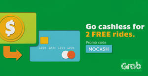 Grab: First-time GrabPay users can enjoy two rides FREE from 15 – 31 Mar 2017