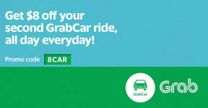 IT'S BACK! Save $8 off your 2nd GrabCar ride (9am to 9pm) with this promo code valid from 25 – 28 Mar 2017