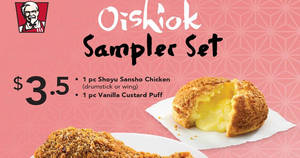 KFC $3.50 Oishiok Sampler Set coupon deal valid from 15 – 31 Mar 2017