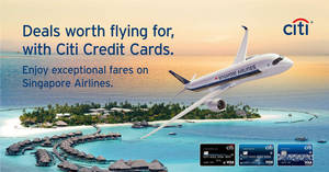 Singapore Airlines new all-in return fares fr $168 for travel up to 30 Jun with Citibank credit cards. Book from 1 – 31 Mar 2017