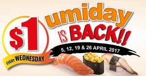 Umisushi's $1 Wednesdays promotion is BACK! Valid from 5 – 26 Apr 2017