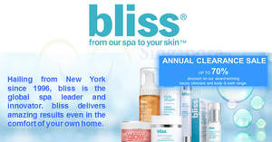 Bliss luxury skincare, body & bath products annual clearance sale from 26 – 28 Apr 2017