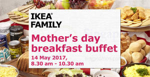 IKEA Mother's Day breakfast buffet tickets available from 24 Apr – 14 May 2017