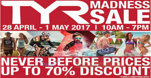 TYR's Madness Sale offers discounts of up to 70% off! Happening from 28 Apr – 1 May 2017
