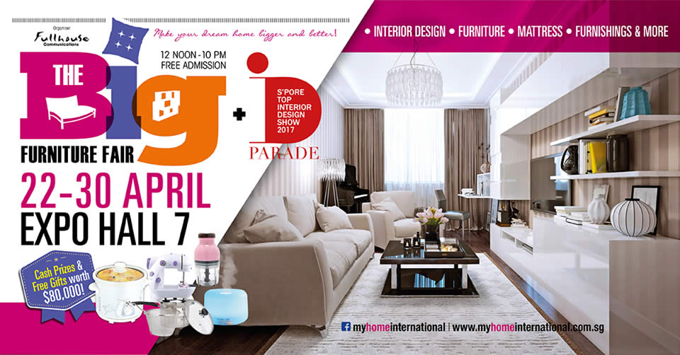 The big furniture fair at singapore expo from 22 30 apr 2017 for Furniture expo