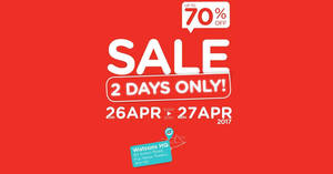 Watsons HQ sale offers discounts of up to 70% off from 26 – 27 Apr 2017